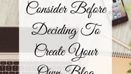 five things to consider before deciding to create your own blog